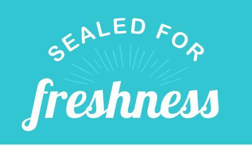 Sealed For Freshness Packaging