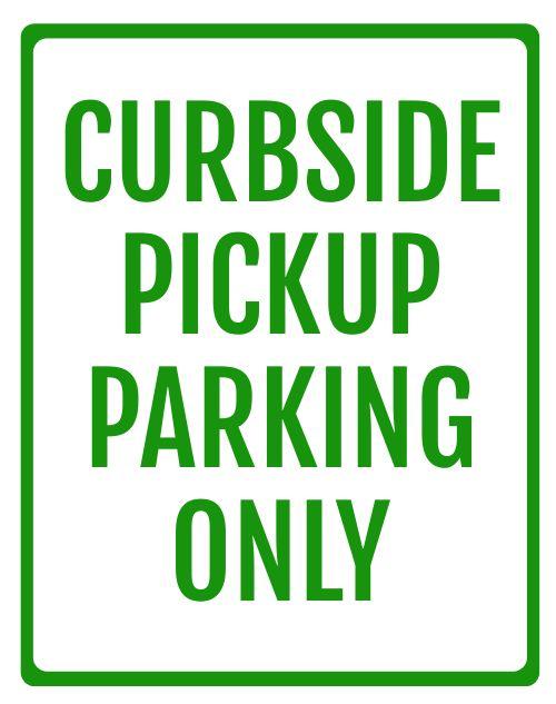 Curbside Pickup Sandwich Board