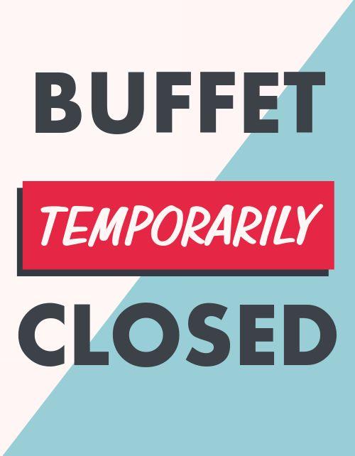 Buffet Closed Notice