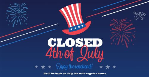 Closed July Fourth Facebook Post