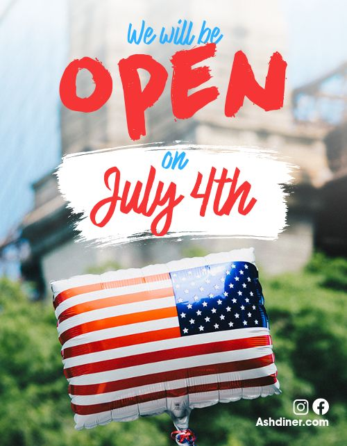 Open for July 4th Flyer
